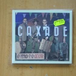 CAXADE - E ISTO E O AMOR - CD