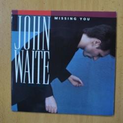 JOHN WAITE - MISSING YOU - SINGLE