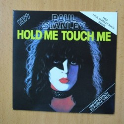 PAUL STANLEY - HOLD ME TOUCH ME - SINGLE