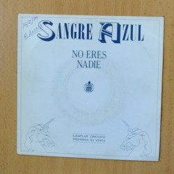 SANGRE AZUL - NO ERES NADIE - SINGLE