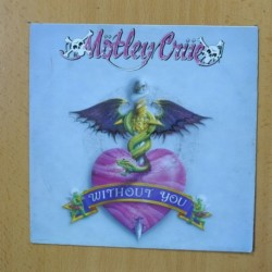 MOTLEY CRUE - WITHOUT YOU - SINGLE