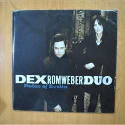 DEX ROMWEBER DUO - RUINS OF BERLIN - LP