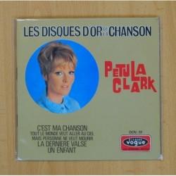 PETULA CLARCK - CEST MA CHANSON + 3 - EP