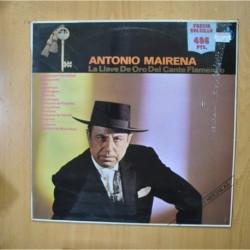 ANTONIO MAIRENA - LA LLAVE DE ORO DEL CANTE FLAMENCO - LP