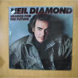 NEIL DIAMOND - HEADED FOR THE FUTURE - LP