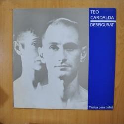 TEO CARDALDA - DESFIGURAT - MAXI