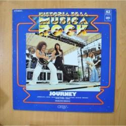 JOURNEY - HISTORIA DE LA MUSICA ROCK - LP