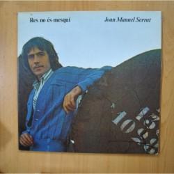 JOAN MANUEL SERRAT - RES NO ES MESQUI - GATEFOLD - LP