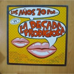 LA DECADA PRODIGIOSA - LOS AÑOS 70 - LP
