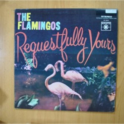 THE FLAMINGOS - REQUESTFULLY YOURS - LP