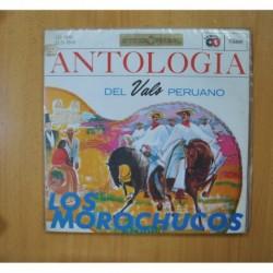 LOS MOROCHUCOS - ANTOLOGIA DEL VALS PERUANO - GATEFOLD LP