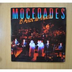 MOCEDADES - 15 AÑOS DE MUSICA - GATEFOLD 2 LP