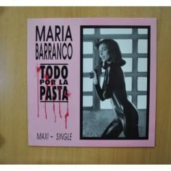 MARIA BARRANCO - TODO POR LA PASTA - MAXI