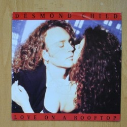 DESMOND CHILD - LOVE ON A ROOFTOP - RAY OF HOPE - SINGLE