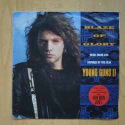 JON BON JOVI - BLAZE OF GLORY - YOU REALLY GOT ME NOW - SINGLE