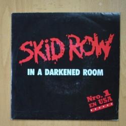 SKID ROW - IN A DARKENED ROOM - SINGLE