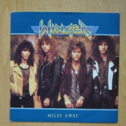 WINGER - MILES AWAY - IN THE DAY WE´LL NEVER SEE - SINGLE