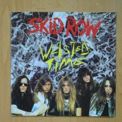 SKID ROW - WASTED TIME - GET THE FUCK OUT - SINGLE