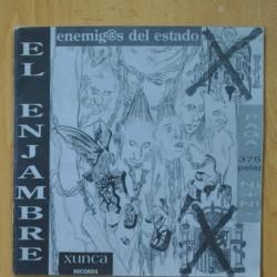 EL ENJAMBRE - ENEMIGOS DEL ESTADO - SINGLE