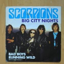 SCORPIONS - BIG CITY NIGHTS - BAD BOYS RUNNIG WILD - SINGLE