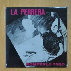 LA PERRERA - ROMPERLO TODO - NO HAY VERDAD - I NEED YOU - EP