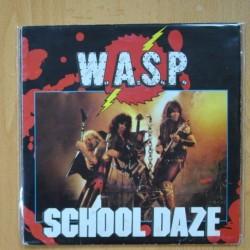 W.A.S.P - SCHOOL DAZE - PAINT IT BLACK - SINGLE