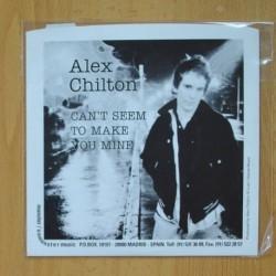 ALEX CHILTON - CAN´T SEEM TO MAKE YOU MINE - BANGKOK - SINGLE