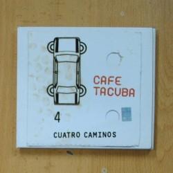 CAFE TACUBA - CUATRO CAMINOS - CD