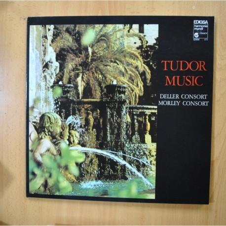 DELLER CONSORT / MORLEY CONSORT - TUDOR MUSIC - GATEFOLD