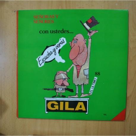 GILA - SEÑORASY SEÑORESCON USTEDES... GILA - LP