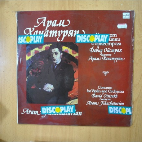 ARAM KHACHATURIAN - DAVID OISTRAKK - CONCERTO FOR VIOLIN AND ORCHESTRA - LP
