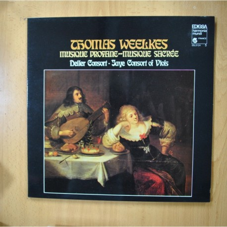 THOMAS WEELKES - DELLER CONSORT - JAYE CONSORT OF VIOLS - MUSIQUE PROFANE - GATEFOLD LP