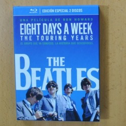 THE BEATLES - EIGHT DAYS A WEEK THE TOURING YEARS - BLURAY