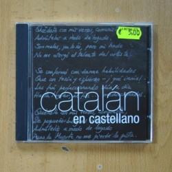 VARIOS - CATALAN EN CASTELLANO - CD