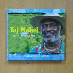 TAJ MAHAL & THE HULA BLUES BAND - HANAPEPE DREAM - CD