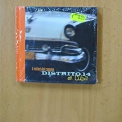 DISTRITO 14 - A MITED DEL CAMINO EN CUBA - CD