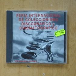 VARIOS - FERIA INTERNACIONAL DEL COLECCIONISMO DISCOGRAFICO Y CINEMATOGRAFICO - CD