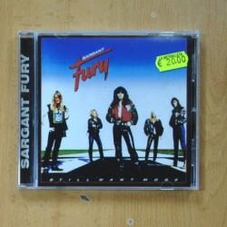SARGANT FURY - STILL WANT MORE - CD