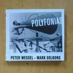 PETER WESSEL / MARK SOLBORG - POLYFONIAS - CD