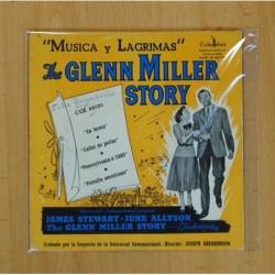 THE GLEN MILLER STORY - B.S.O. MUSICA Y LAGRIMAS - EN FORMA + 3 - EP