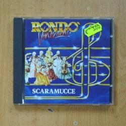 RONDO VENEZIANO - SCARAMUCCE - CD
