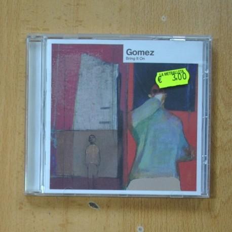 GOMEZ - BRING IT ON - CD