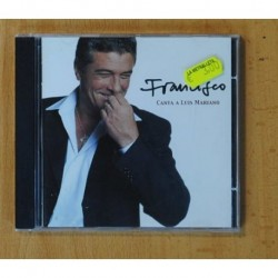 FRANCISCO - CANTA A LUIS MARIANO - CD