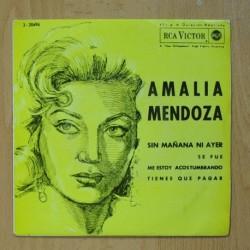 AMALIA MENDOZA - SIN MAÑANA NI AYER + 3 - EP