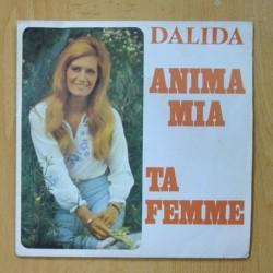 DALIDA - ANIMA MIA / TA FEMME - SINGLE