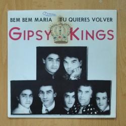 GIPSY KINGS - BEM BEM MARIA / TU QUIERES VOLVER - SINGLE