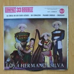 LOS 4 HERMANOS SILVA - LA CHICA DE LOS OJOS AZULES + 3 - EP