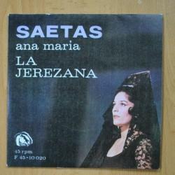 ANA MARIA LA JEREZANA - SAETAS - SINGLE