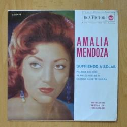 AMALIA MENDOZA - SUFRIENDO A SOLAS + 3 - EP