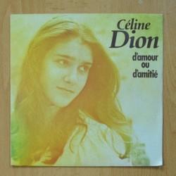 CELINE DION - D´AMOUR OUR D´AMITIE - SINGLE